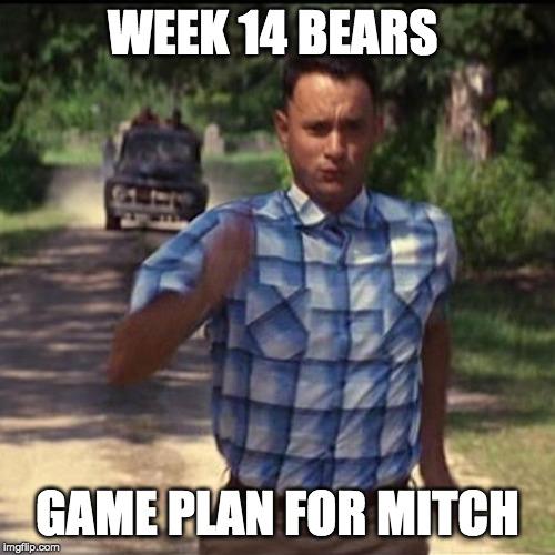 Bears Week 14 Recap Runnin Runnin And Runnin Runnin Faxes