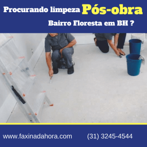 Limpeza Residencial Pós-Obra Floresta BH-Belo Horizonte