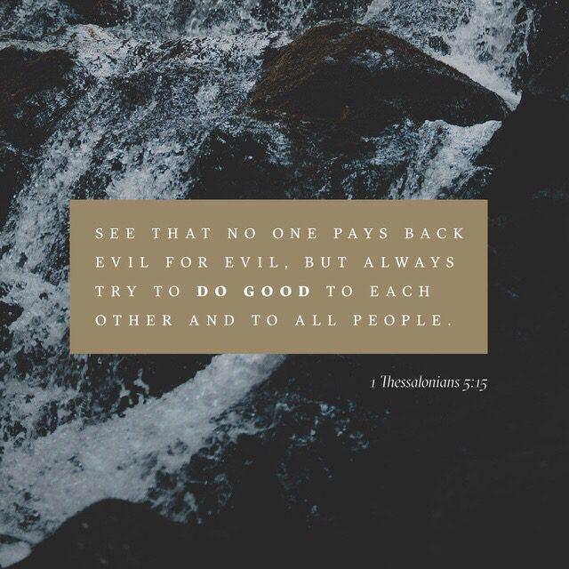 Choose to say no to evil-for-evil revenge.