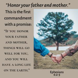 Honor Mom & Dad, period.