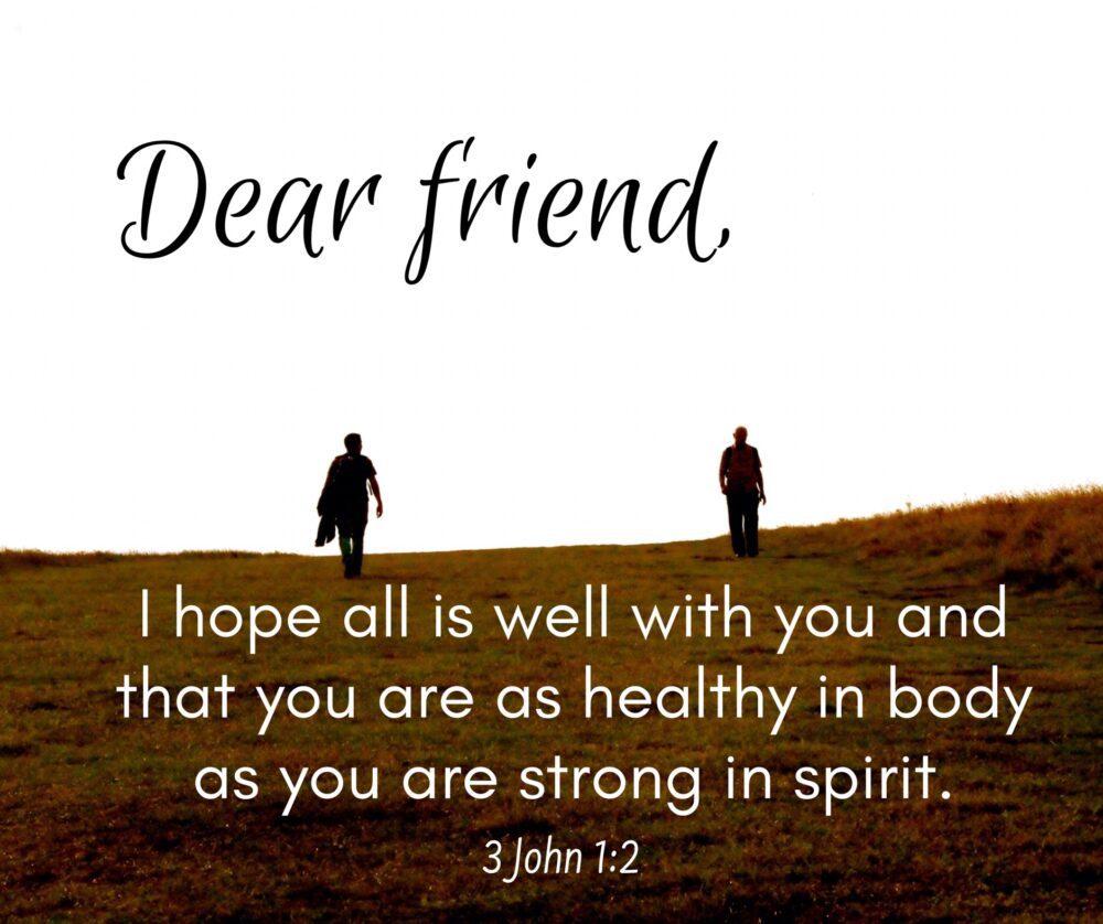Dear Friend…