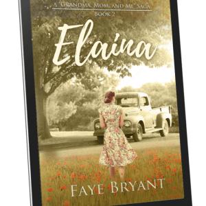 Elaina | Book 2 of the Grandma, Mom, and Me Saga