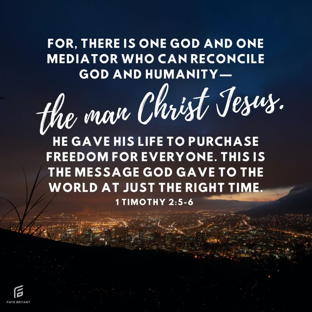 Only one: the Man Christ Jesus