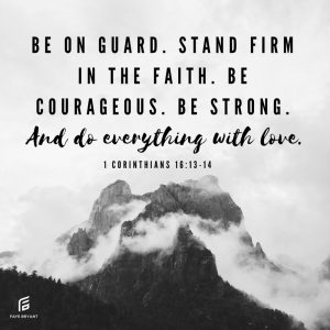 Guard. Stand. Courage. Strength. You can do this!