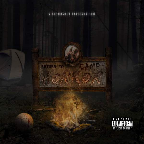 """Horrorcrunk Icon Bloodshot Reveals Brand New Release """"Return To Camp Horror"""" For 2021!   Faygoluvers"""
