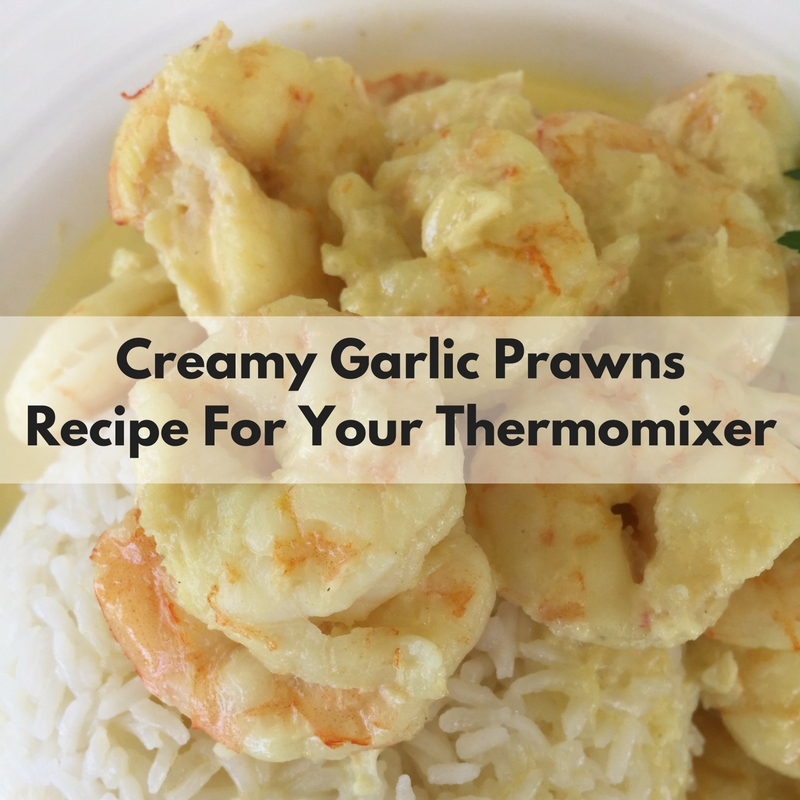 Creamy Garlic Prawns - Thermomixer Recipe