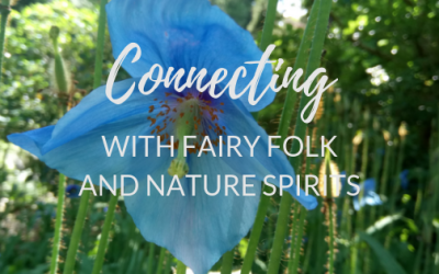 How to start connecting with Fairy Folk and Nature Spirits