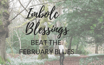 Beat the February Blues with Imbolc Blessings