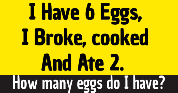 I Have Six Eggs I Broke 2 Riddle With Answer Explanation Riddles With Answers For Kids Adults Quizzes