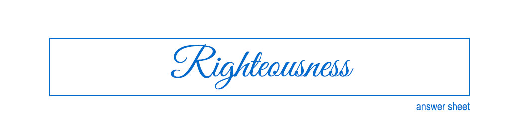 righteousness header image answer sheet image