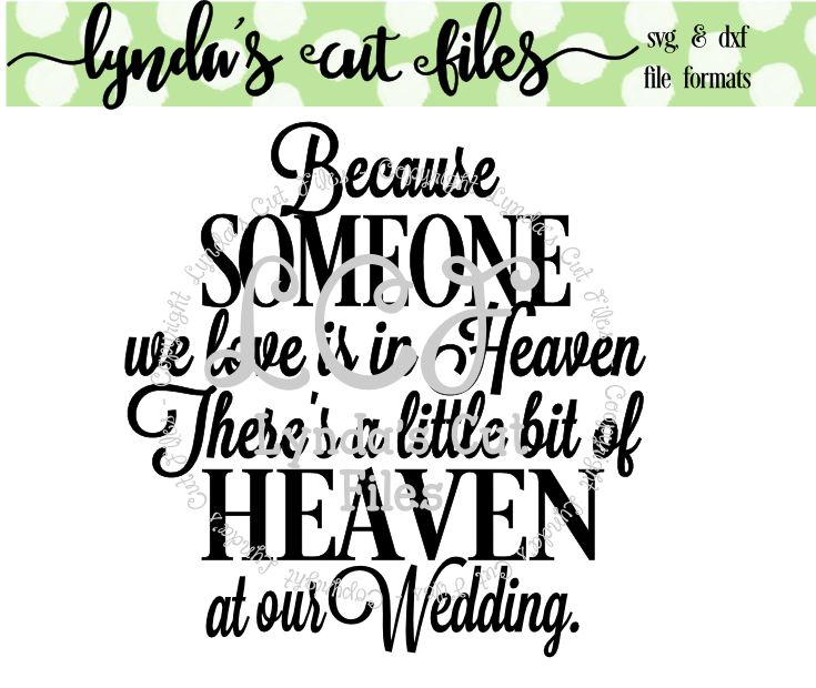 Download Because Someone we Love// Wedding// SVG/EPS/DXF File ...