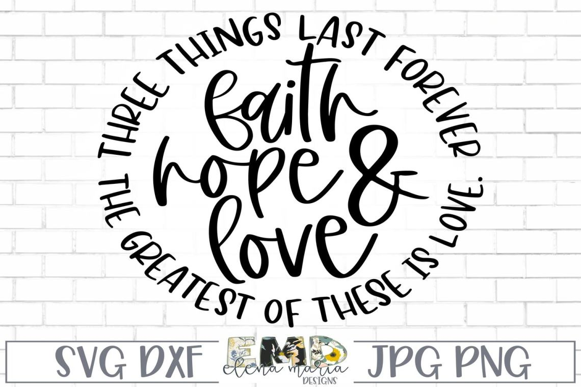 Download Faith Hope And Love Design Svg