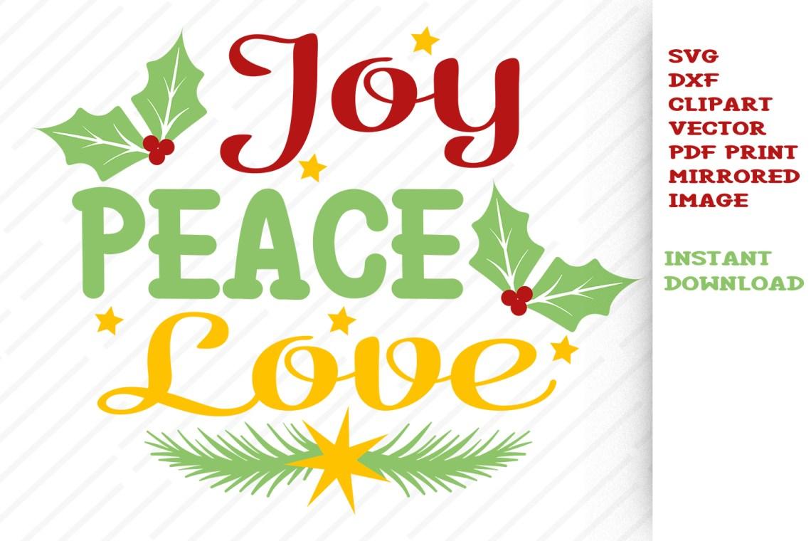 Download Christmas SVG Peace Joy Love Cut files Clipart Vector Dxf
