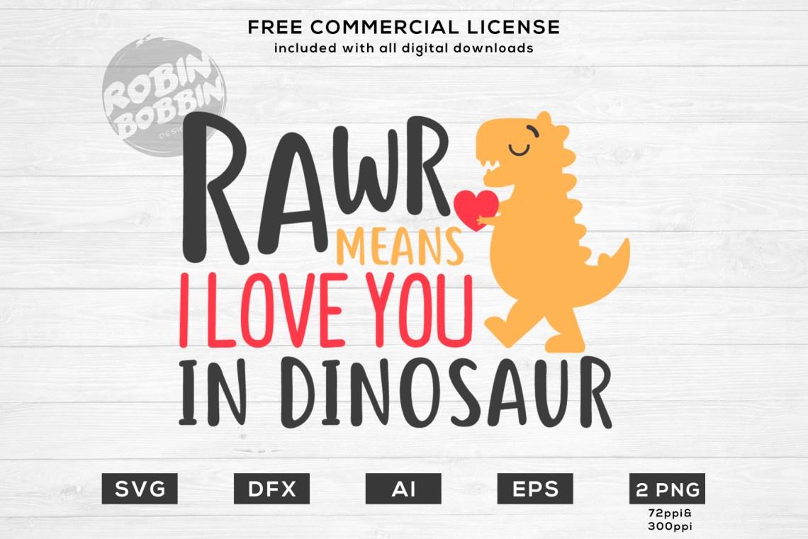 Download Rawr... Means I Love You In Dinosaur - Valentines SVG File