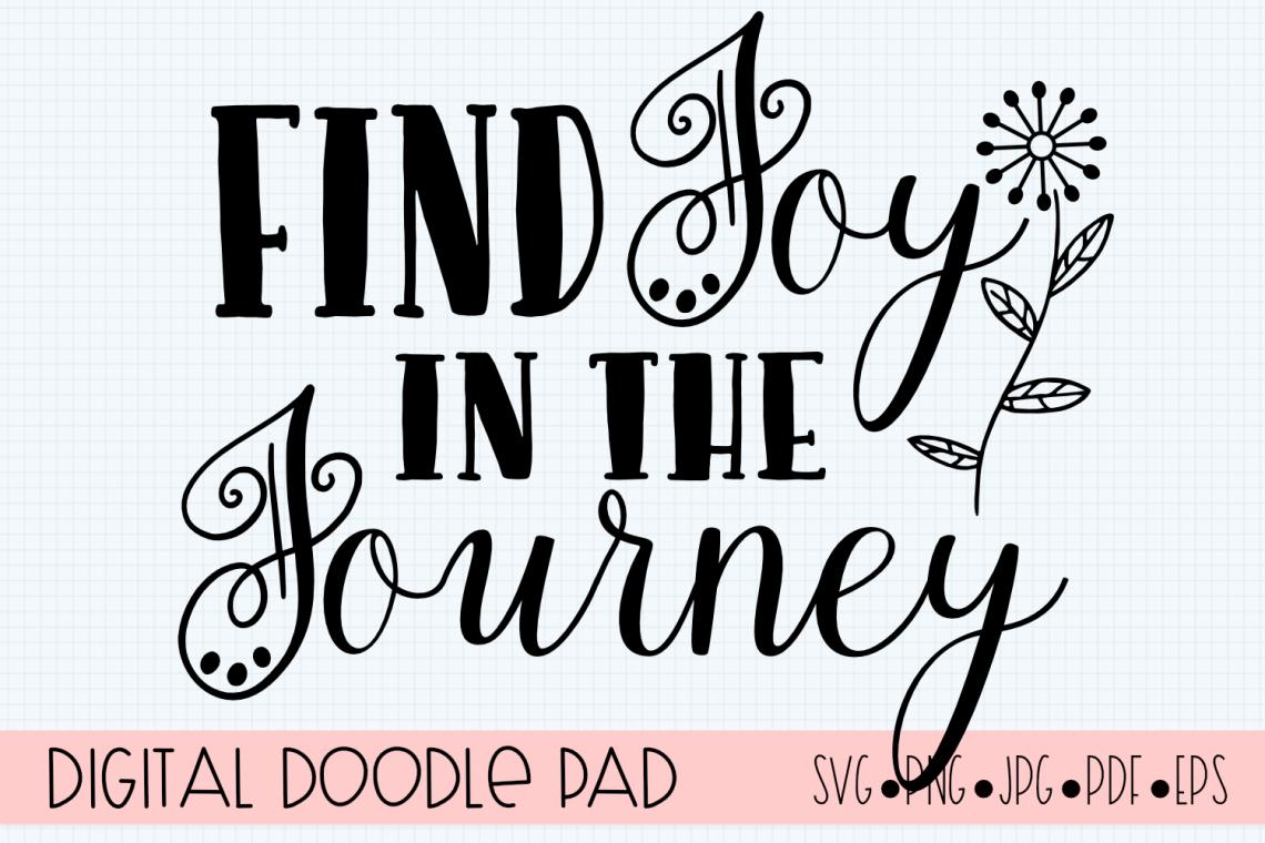 Download Inspirational SVG |Find Joy | Silhouette & Cricut Cut File