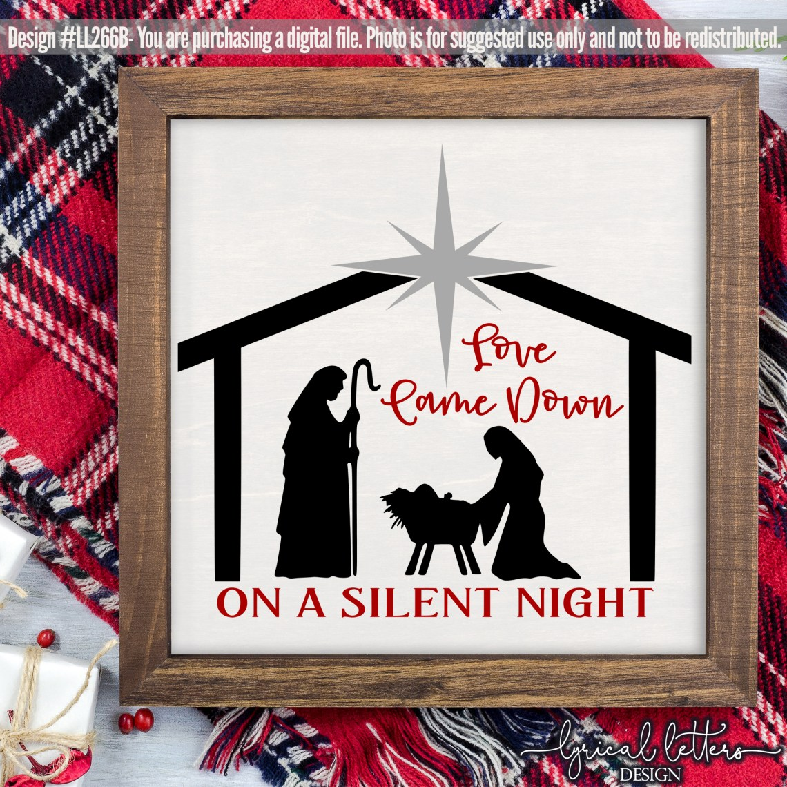 Download Love Came Down on a Silent Night SVG DXF LL266B