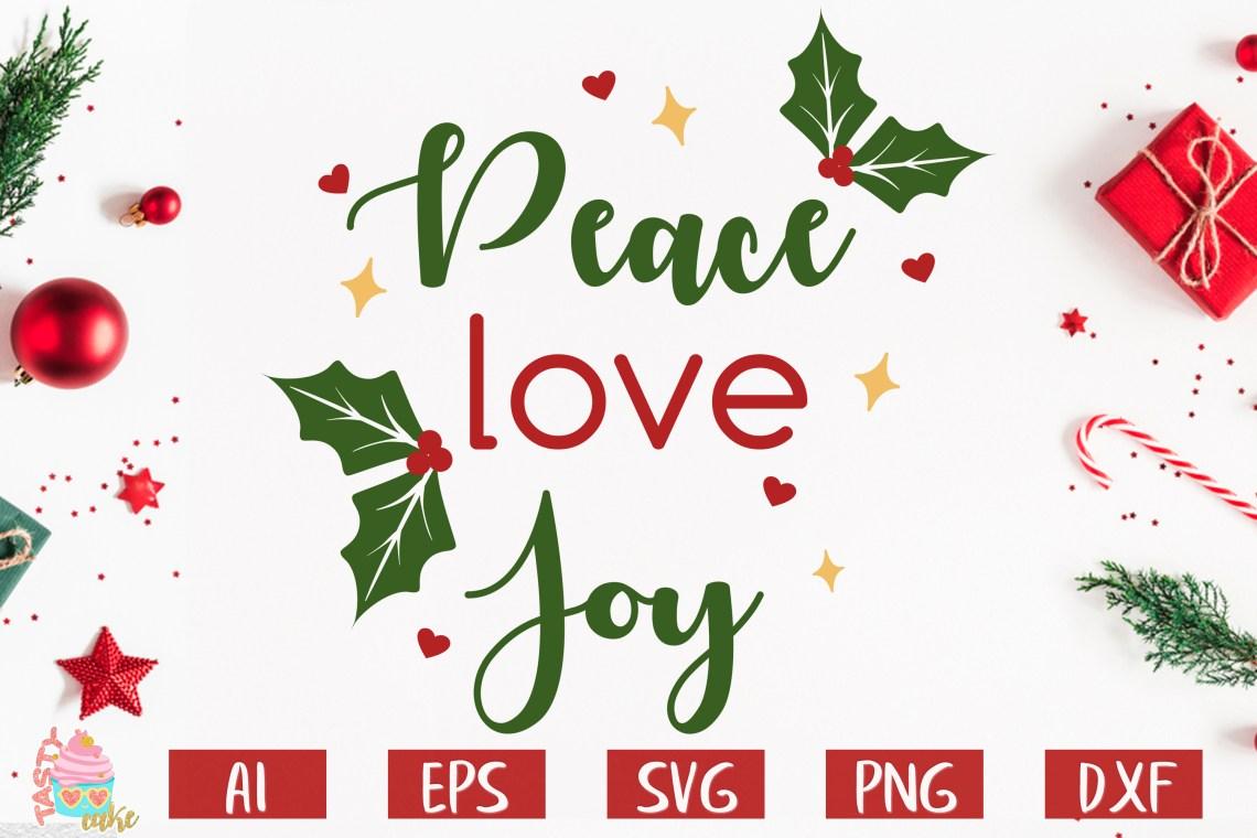 Download Peace Love Joy - Christmas SVG (377179) | SVGs | Design ...
