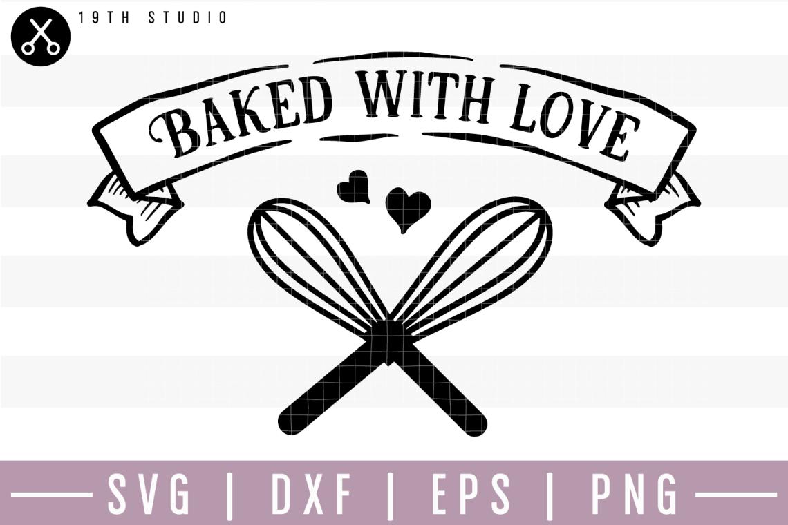 Download Baked With Love SVG | M22F2 (185711) | SVGs | Design Bundles