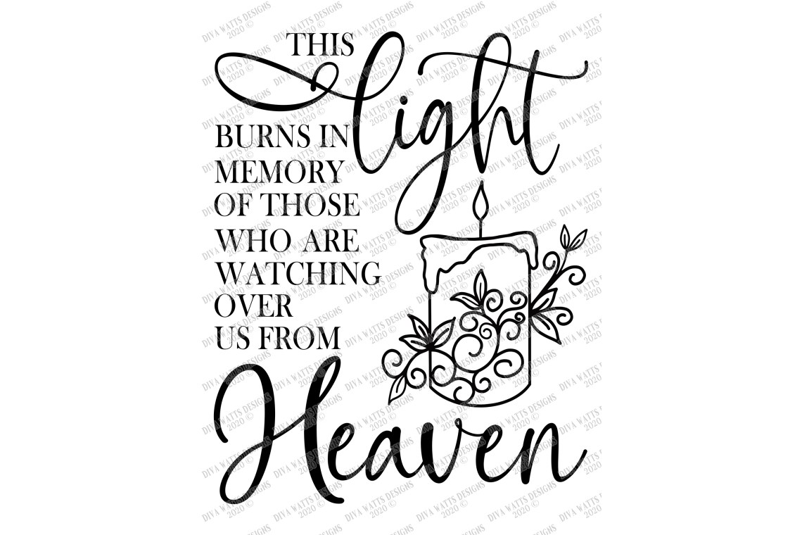 Download This Light Burns In Memory of Those Watching Us In Heaven