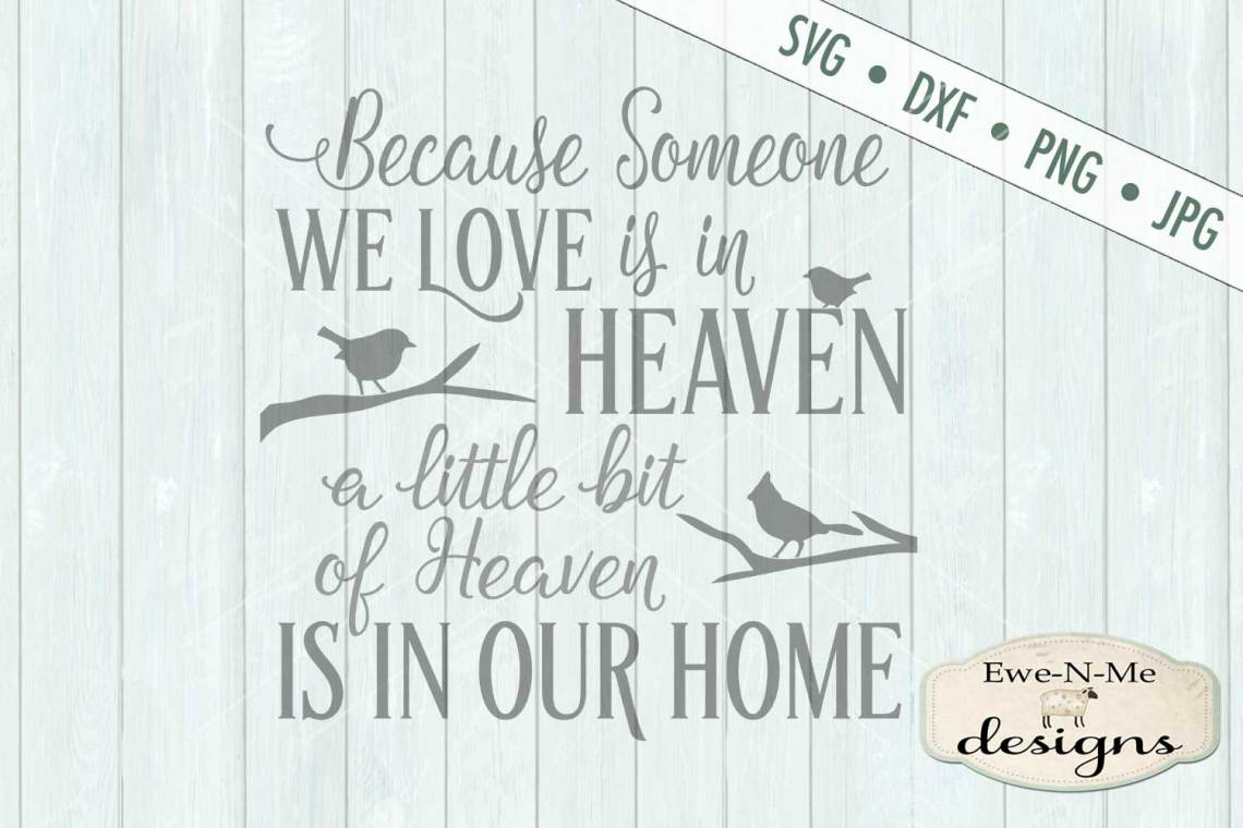 Download Someone We Love Is In Heaven SVG DXF Files (217150) | Cut ...