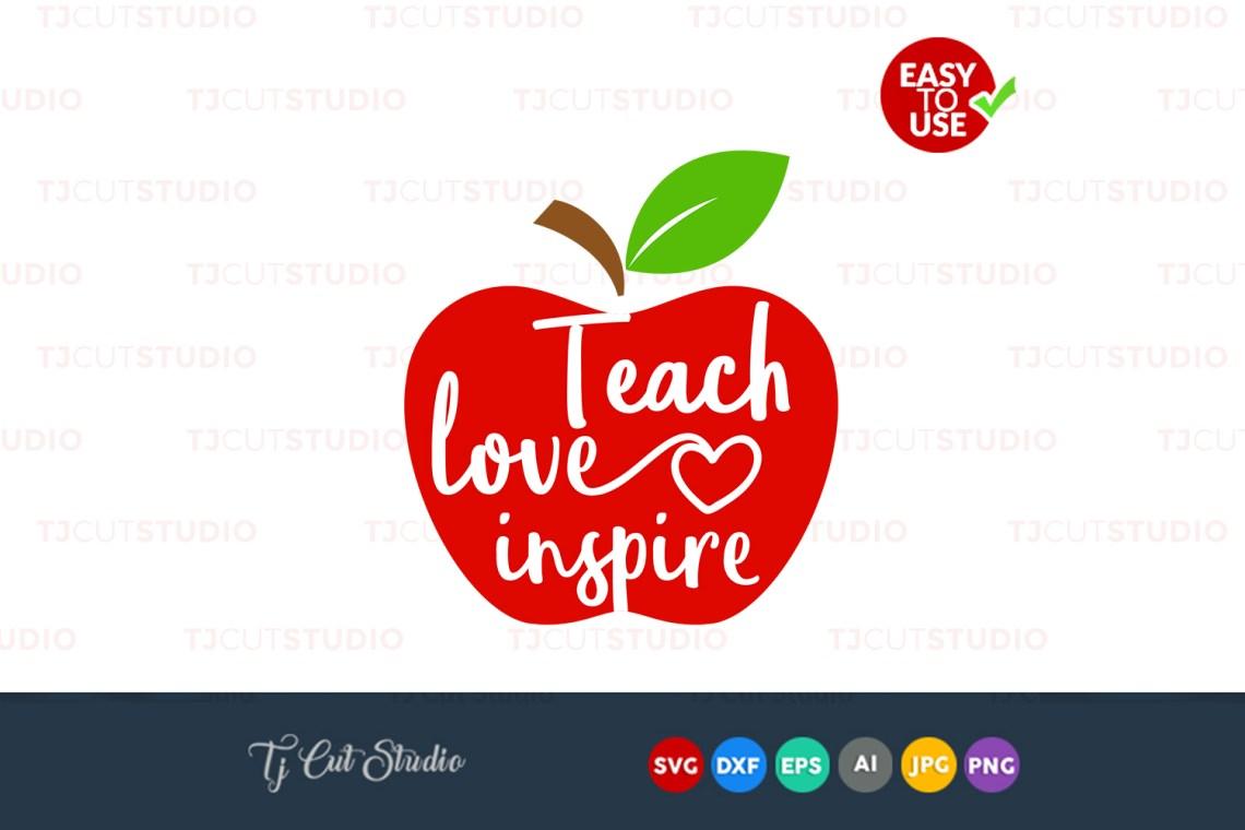Download Teach love inspire, teacher appreciation, teacher svg ...