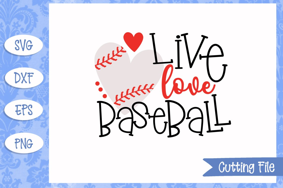 Download Live love baseball, Baseball SVG File