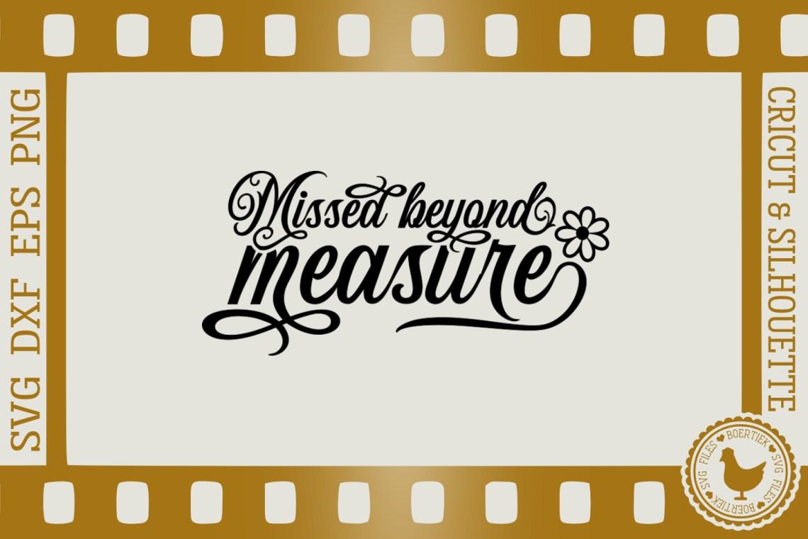 Download Missed beyond measure, memorial quote