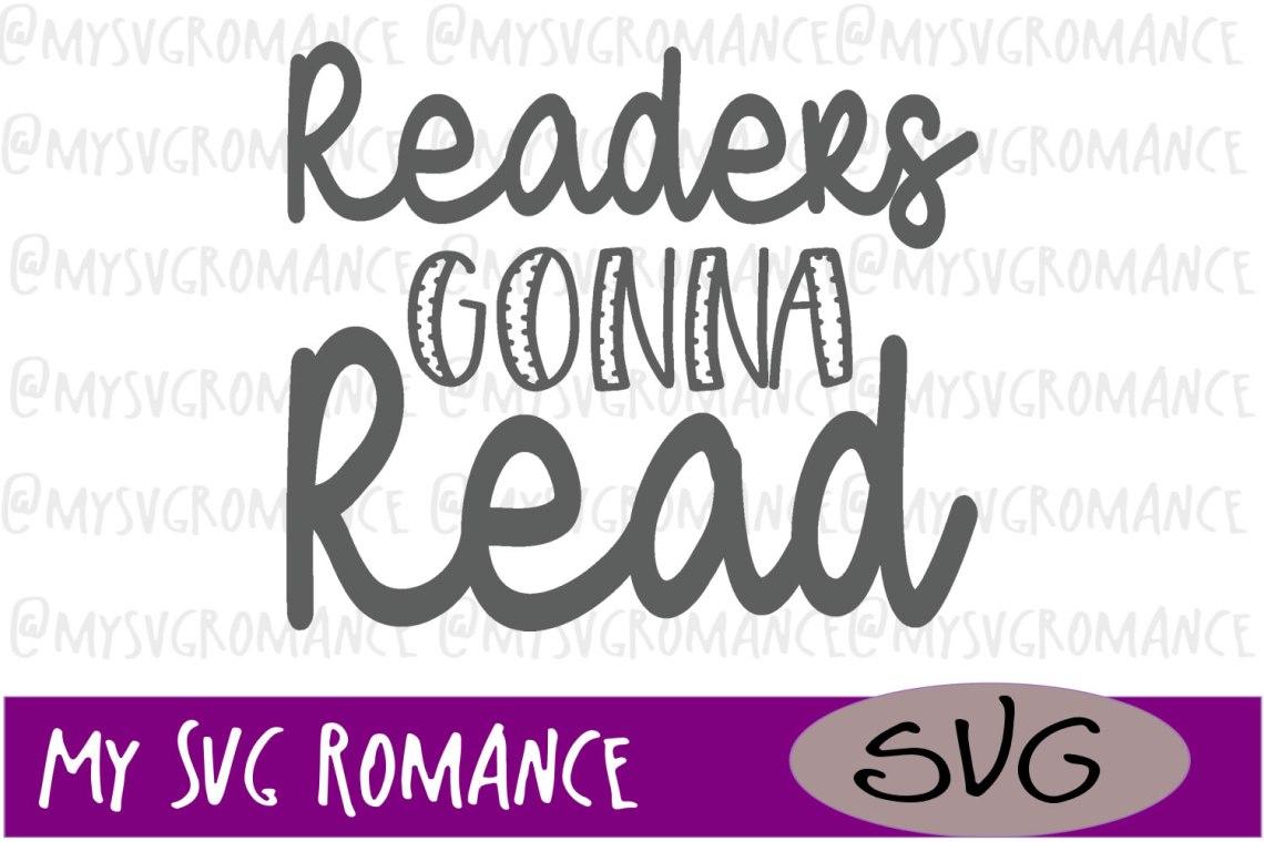 Download Readers Gonna Read SVG DXF PNG EPS Book Lover Design