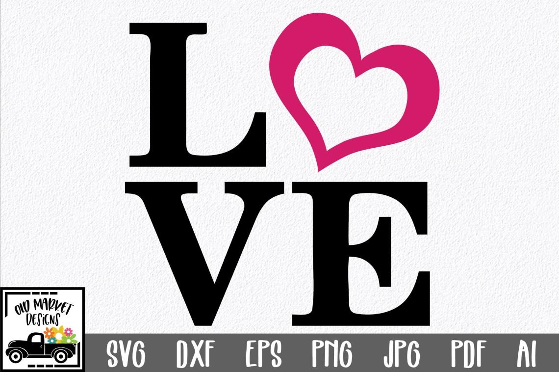 Download Love SVG Cut File - SVG EPS DXF PNG PDF AI (39390) | SVGs ...