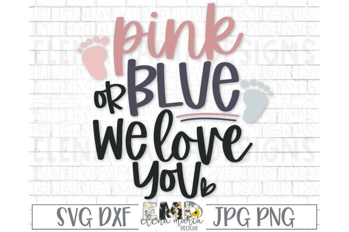Download Pink Or Blue Svg File   Pregnancy Announcement Svg