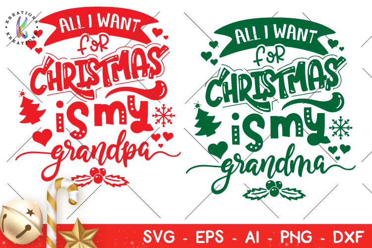 Download Christmas svg All I want for Christmas is my grandpa ...