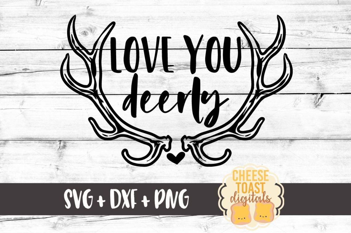 Download Love You Deerly - Valentine's Day SVG PNG DXF Cut Files