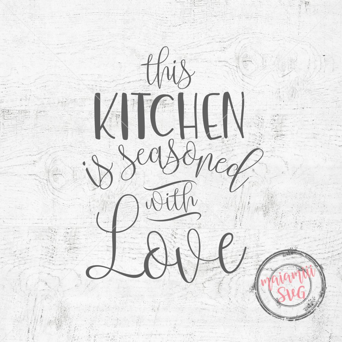 itchen Wall Decor Kitchen Decal This Kitchen Is Seasoned ...