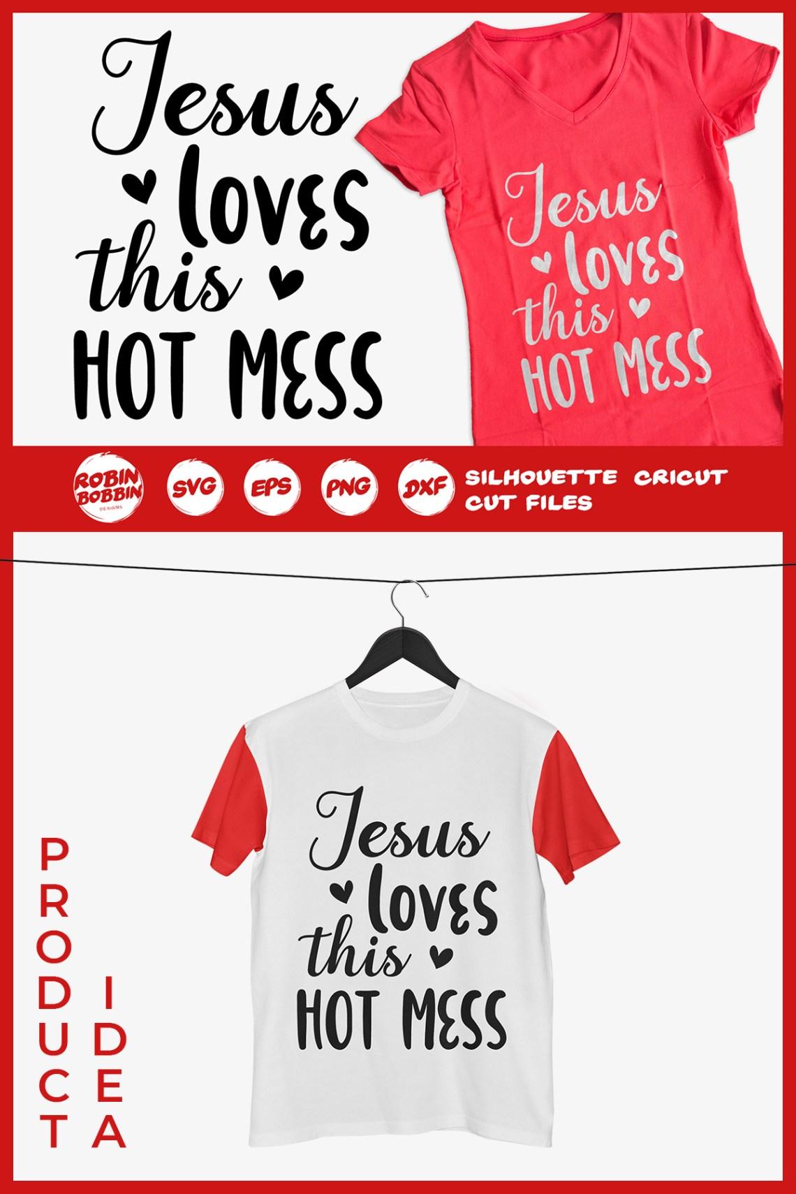 Download Jesus Loves This Hot Mess SVG - Funny SVG