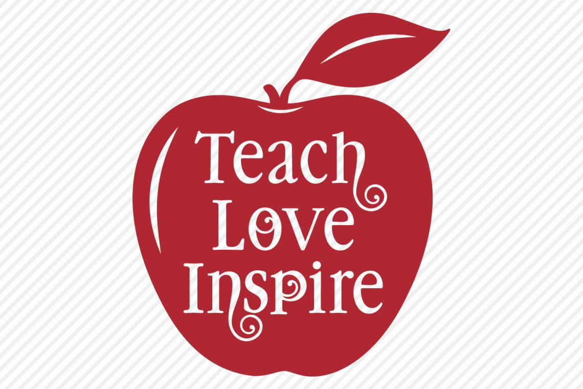 Download Teach Love Inspire SVG, Cut File, Teacher Shirt Design ...