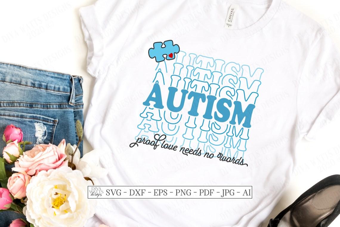 Download Autism - Proof Love Needs No Words - Puzzle Piece - Stacked