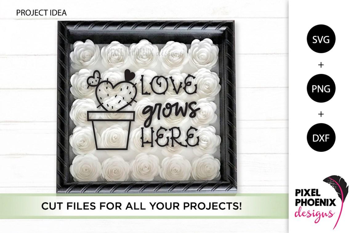 Download Love Grows Here - Cactus SVG (356861) | SVGs | Design Bundles