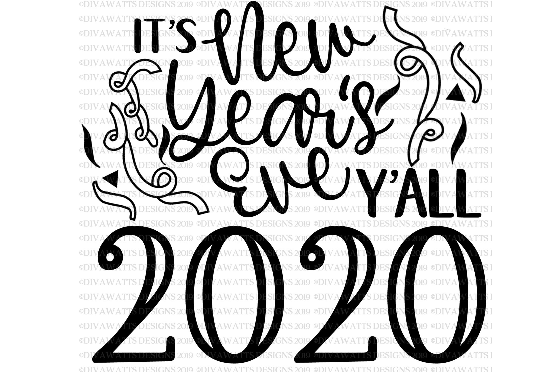 It S New Years Eve Ya Ll