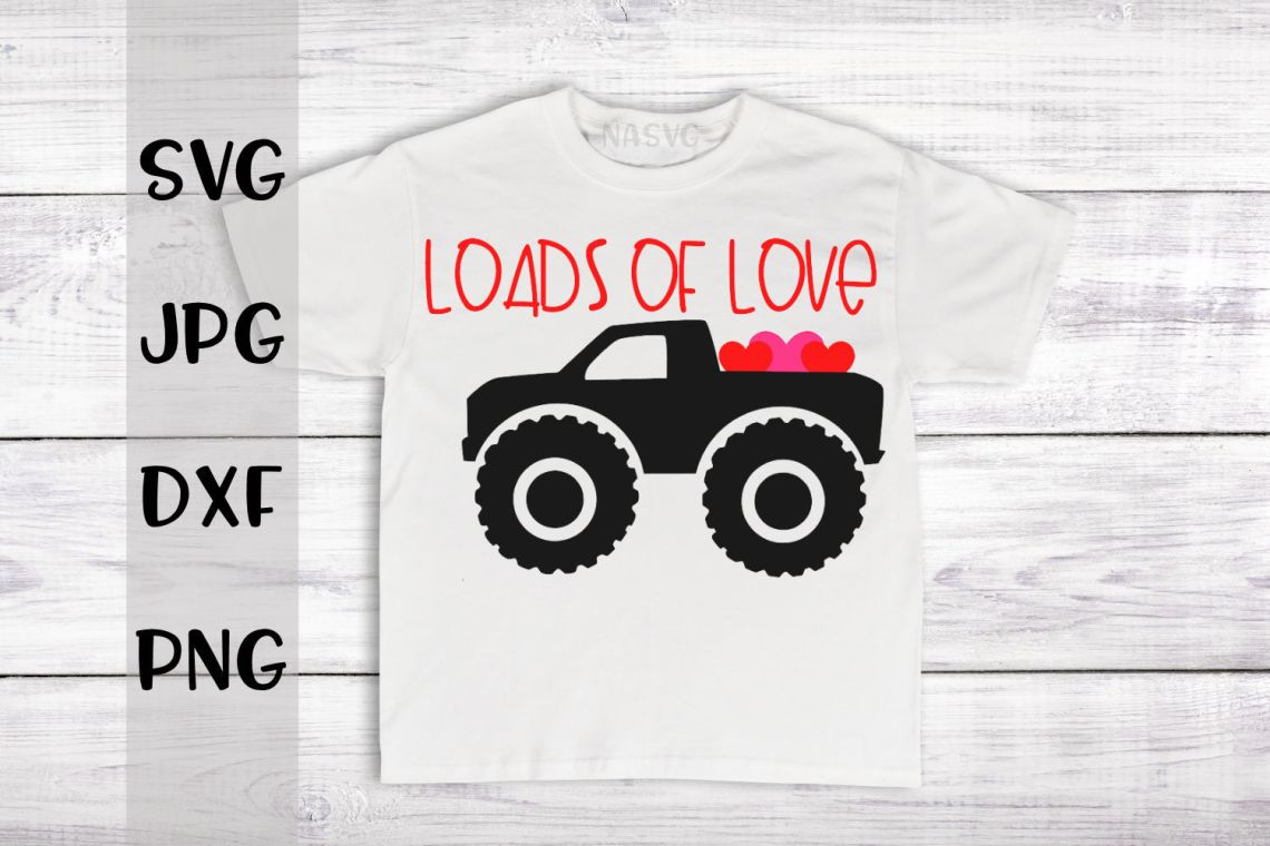 Download Loads Of Love, Monster Truck, A Valentine's SVG For Crafters