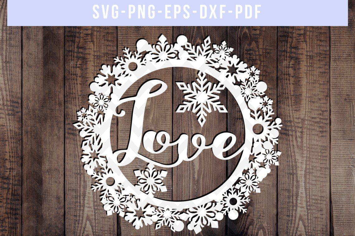 Download Love SVG Cut File, Christmas Wreath Papercut, PNG, PDF, DXF