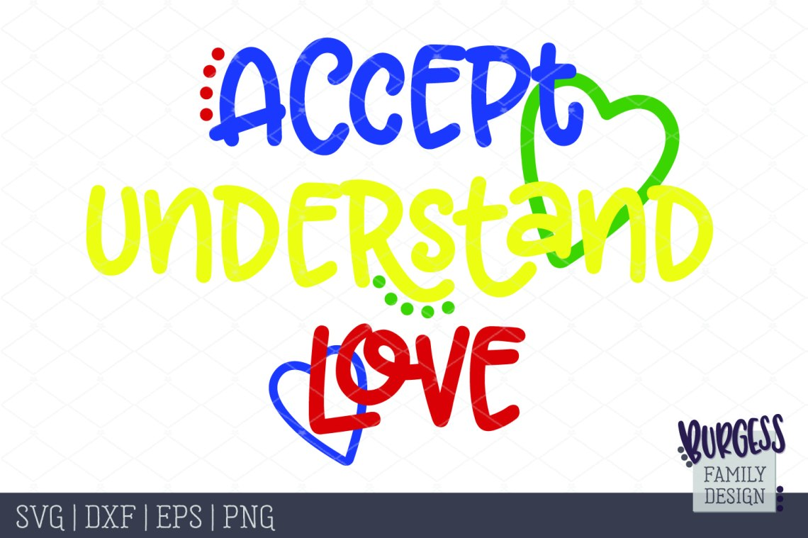 Download Accept, understand, love Autism awareness | SVG DXF EPS PNG