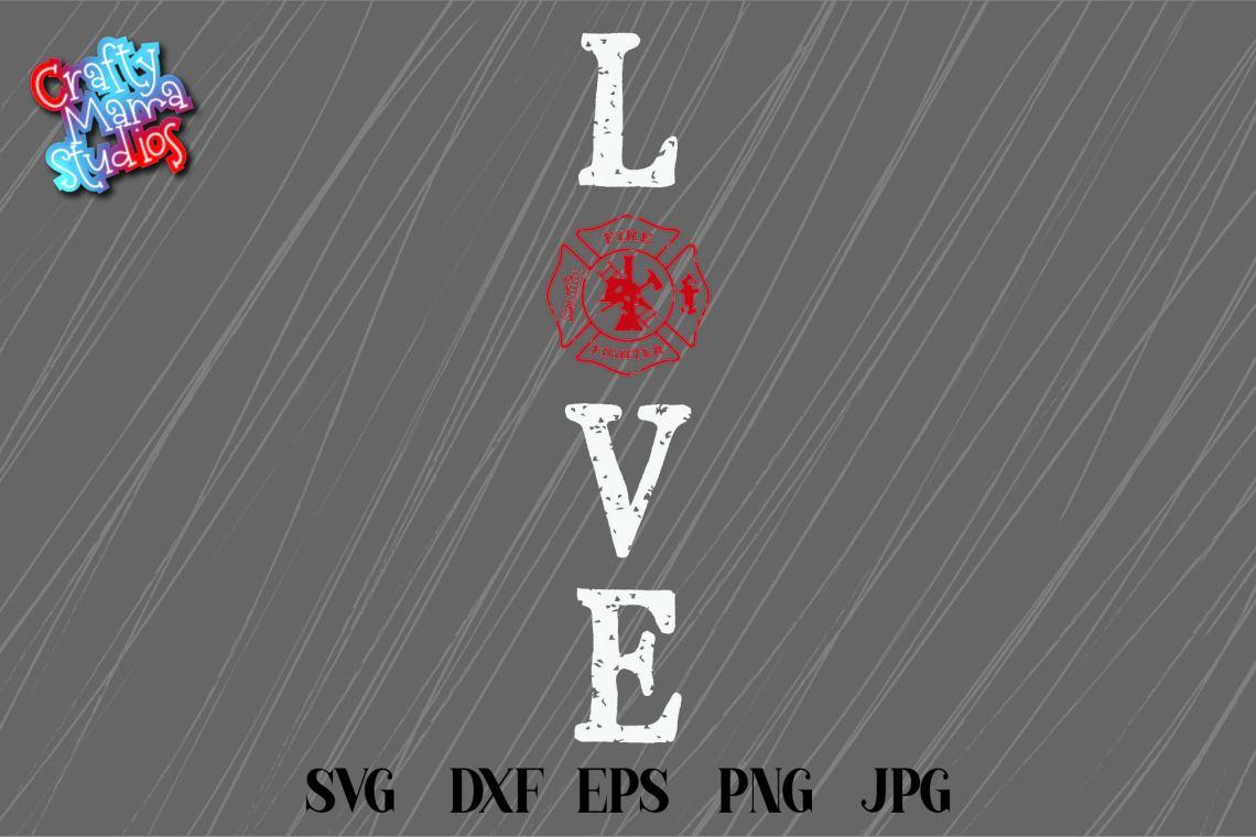 Download Firefighter SVG, Firefighter Love SVG, Firefighter Emblem