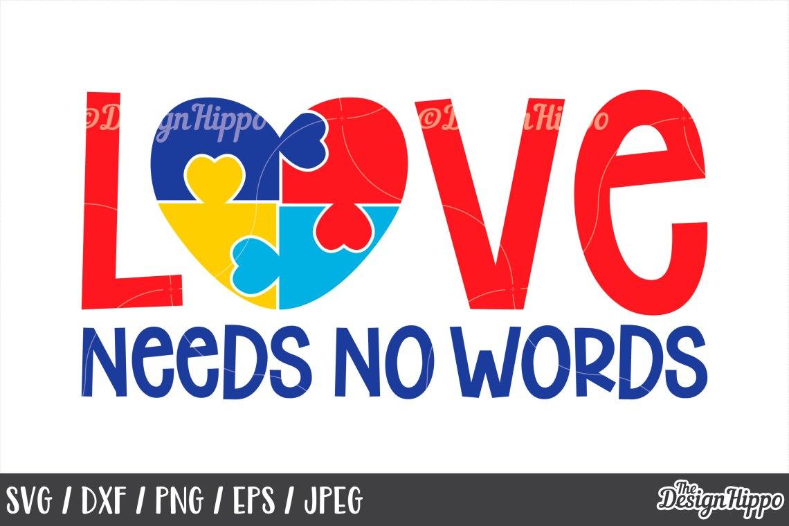 Download Autism Awareness, Love Needs No Words, Puzzle Piece, SVG ...