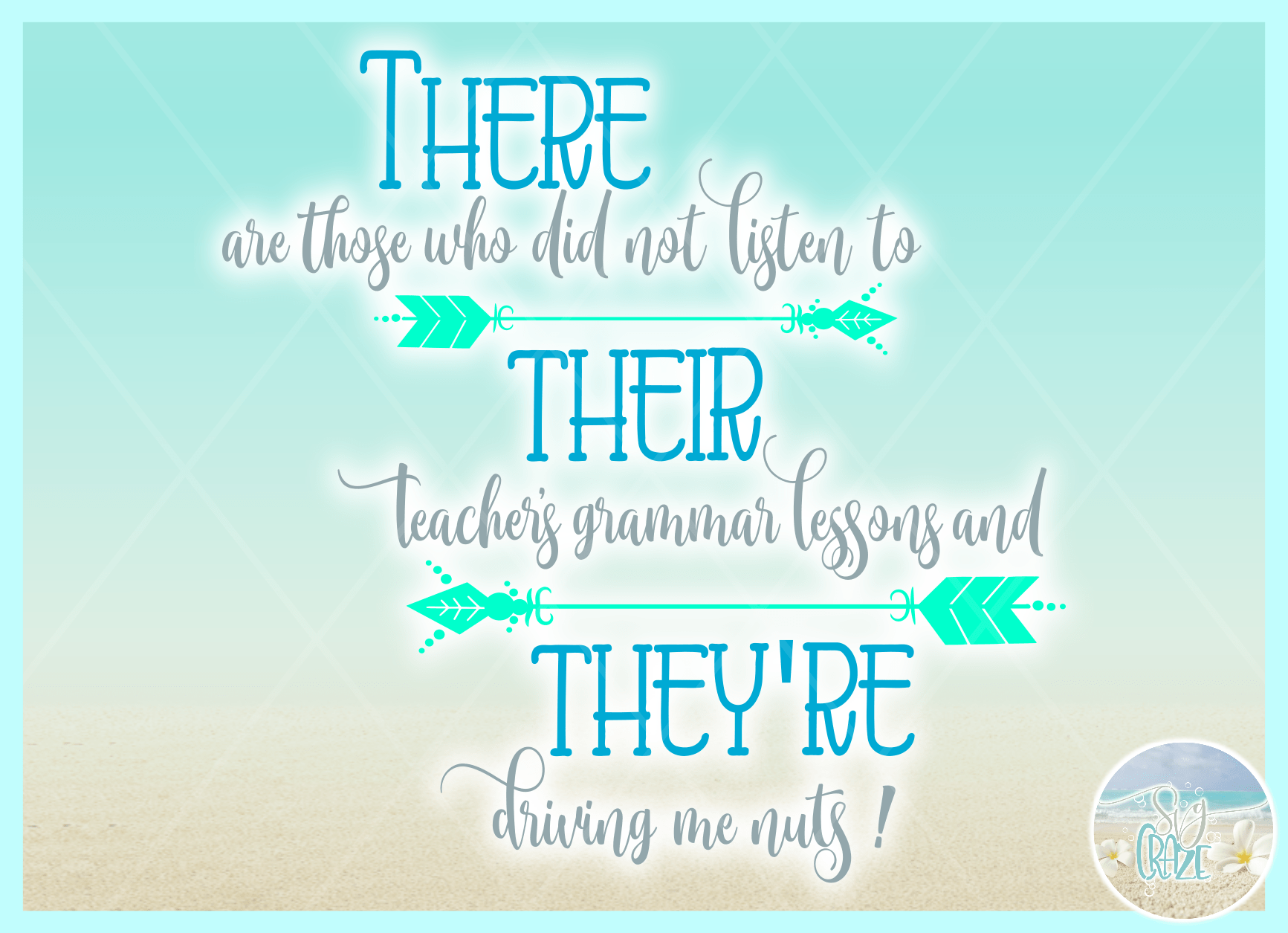 There Their They Re Teacher Grammar Spelling Quote Svg