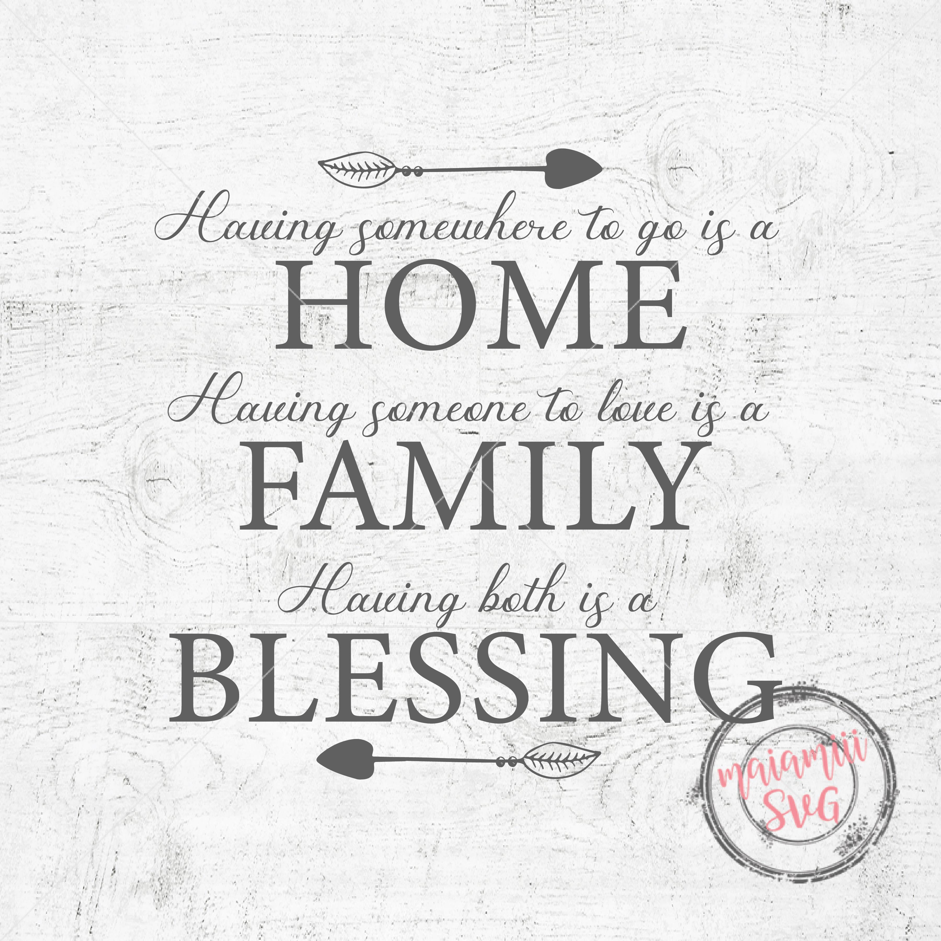 Home Family Blessing Svg Home Svg Family Quote Svg