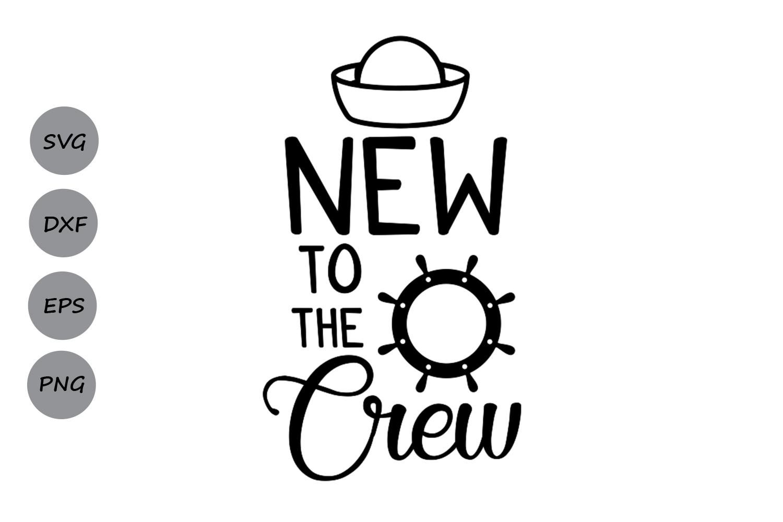 New To The Crew Svg Baby Svg Newborn Svg Baby Girl Svg