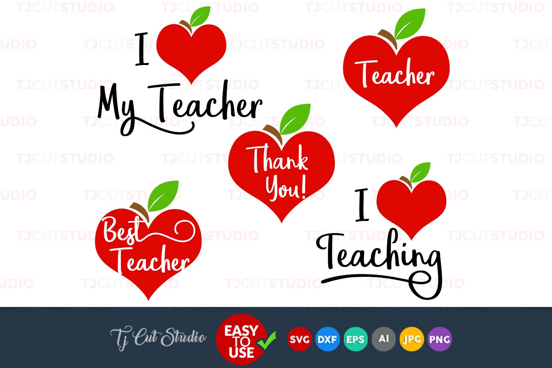 I Love My Teacher I Love My Teaching Teaching Svg Files