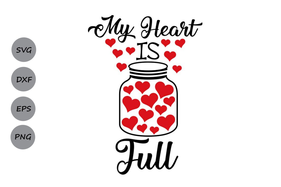 Download my heart is full svg, valentine's day svg, heart svg, love ...