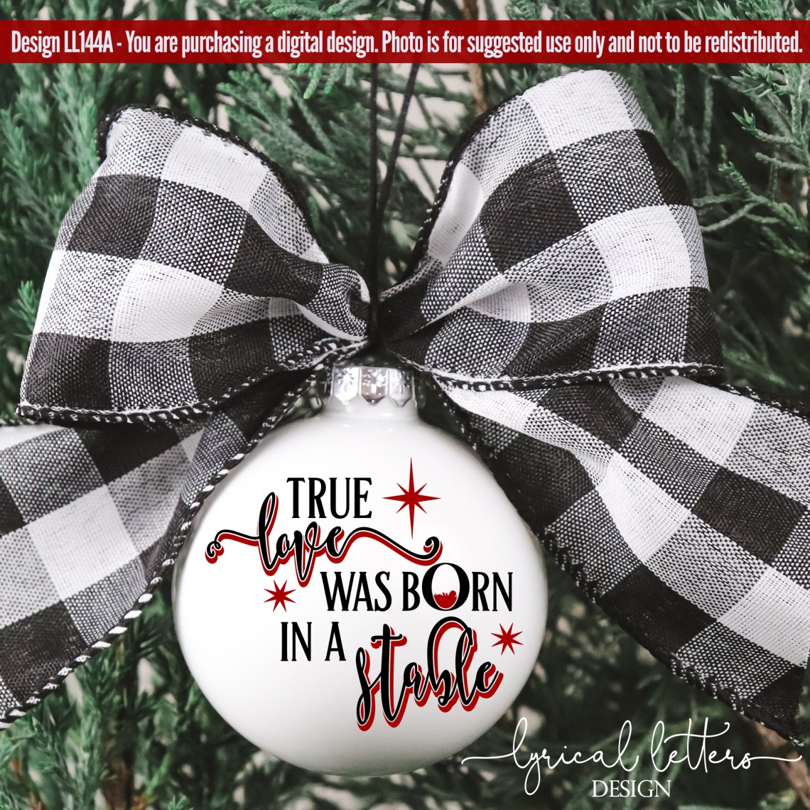 Download True Love Was Born In A Stable Christmas SVG LL144A ...