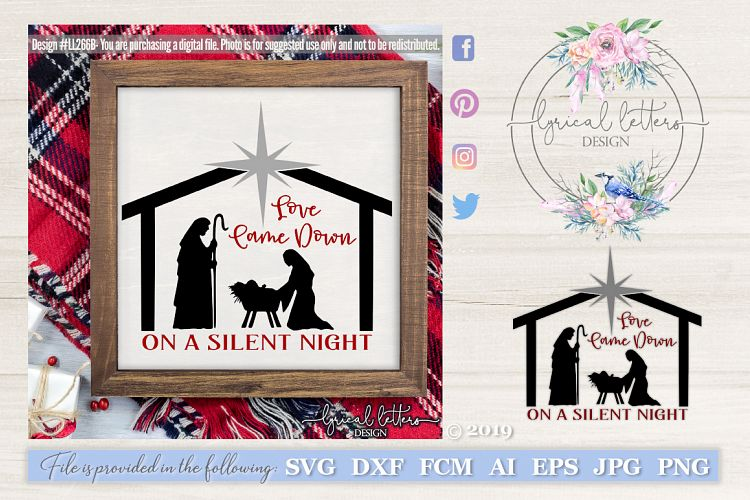 Download Love Came Down on a Silent Night SVG DXF LL266B (173619 ...